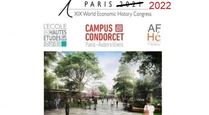 CONGRÈS MONDIAL D'HISTOIRE ÉCONOMIQUE – WEHC 2021 (reporté en 2022) : LA CANDIDATURE DE PARIS PORTÉE PAR L'EHESS A ÉTÉ RETENUE