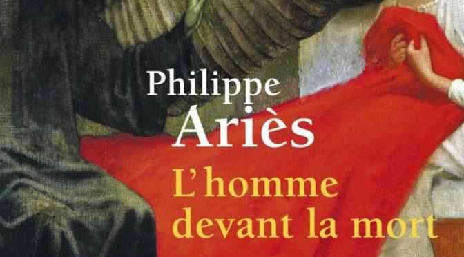 Entretiens sur l'histoire de la mort (2). Philippe Ariès, Serge Bonnet, Roger Chartier