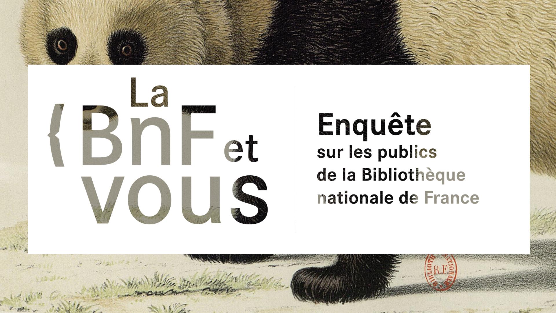La BnF et vous ! Enquête sur les publics de la Bibliothèque nationale de France