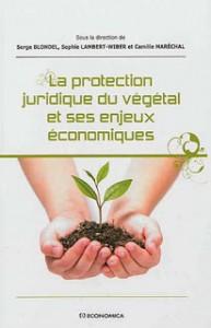 Publication – Protection juridique du végétal et ses enjeux économiques