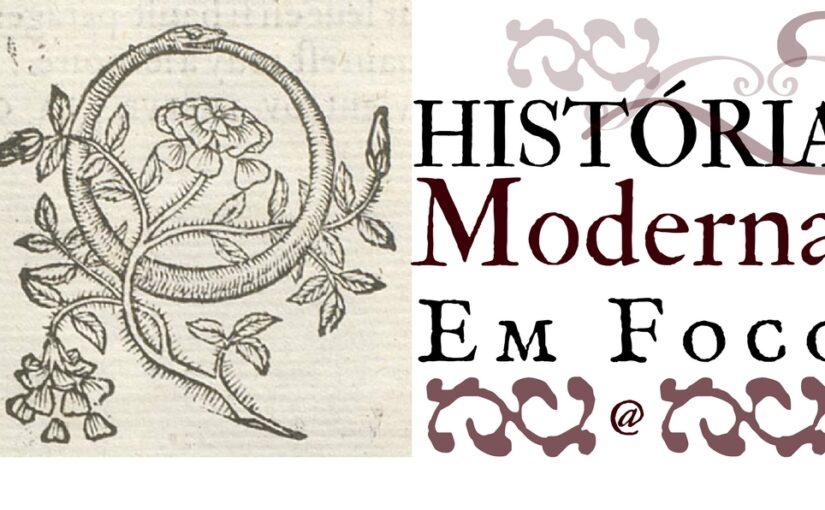 """Informe sobre as IV Jornadas """"História Moderna em Foco"""""""