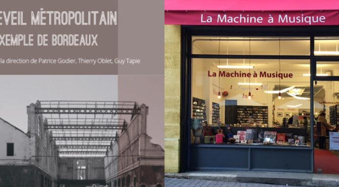 RENCONTRE avec les chercheurs | Bordeaux, l'éveil metropolitain | 20 mars