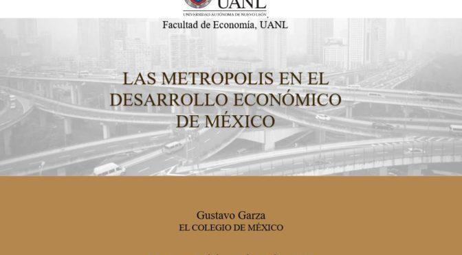 Las metrópolis en el desarrollo económico de México