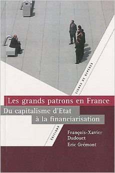 Les grands patrons en France : du capitalisme d'État à la financiarisation