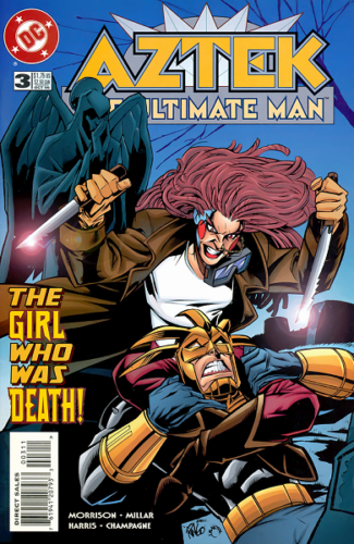 Aztek : The Ultimate Man. 3 : The Girl Who Was Death