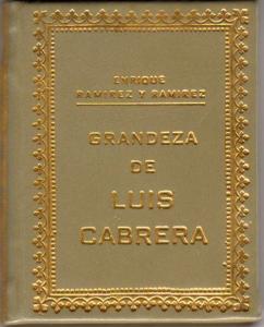 Grandeza de Luis Cabrera