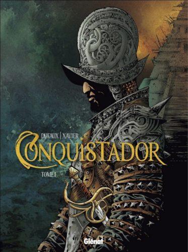 Conquistador. Tome 1