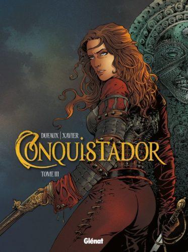 Conquistador. Tome III