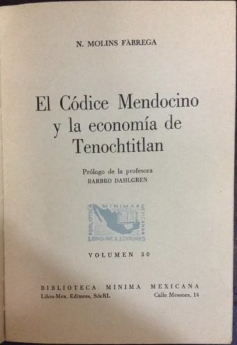 El Códice Mendocino y la economía de Tenochtitlán