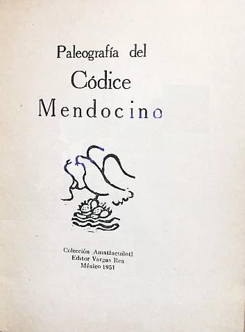 Paleografía del Códice mendocino. 1