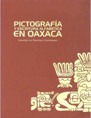 Pictografía y escritura alfabética en Oaxaca