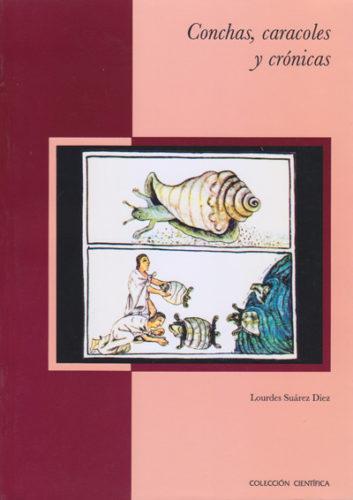 Conchas, caracoles y crónicas