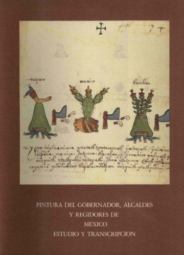 Pintura del gobernador, alcaldes y regidores de México