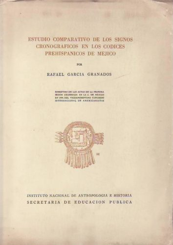 Estudio comparativo de los signos cronograficos en los codices prehispanicos de Mejico