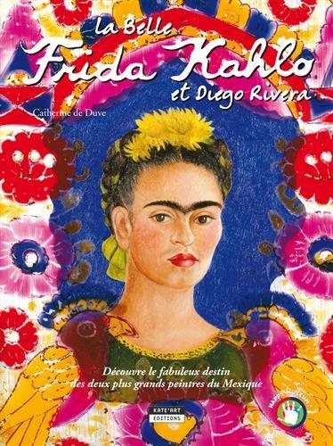 La Belle Frida Kahlo et Diego Riviera