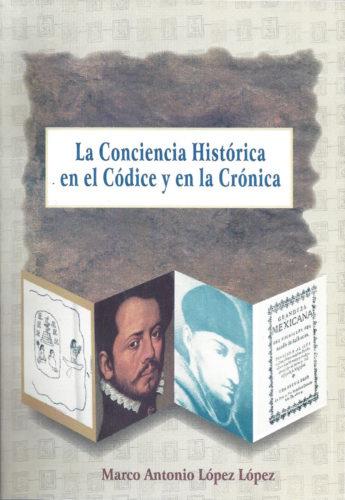 La conciencia histórica en el códice y en la crónica