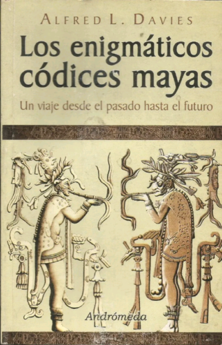 Los enigmáticos códices Mayas : couv.