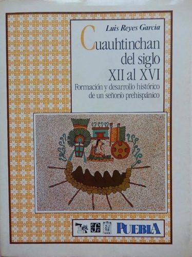 Cuauhtinchan del siglo XII al XVI