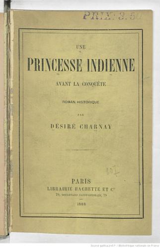 Une Princesse indienne avant la conquête : roman historique