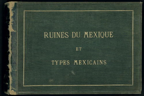 Ruines du Mexique et types mexicains