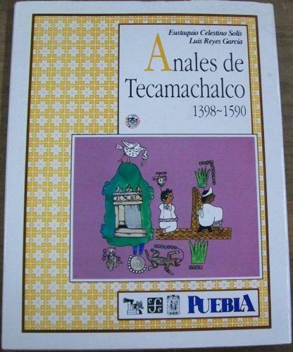 Anales de Tecamachalco, 1398-1590 : couv.