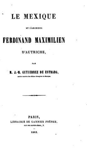 Le Mexique et l'archiduc Ferdinand Maximilien d'Autriche