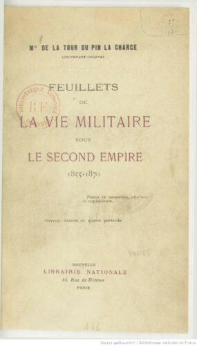 Feuillets de la vie militaire sous le Second Empire : 1855-1870