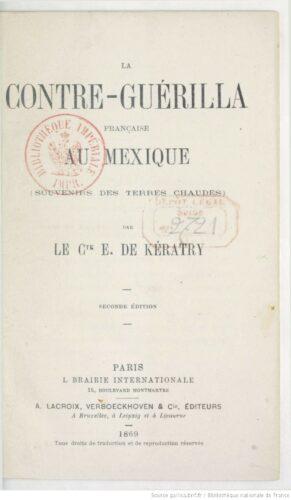 La contre-guérilla française au Mexique : souvenirs des Terres chaudes