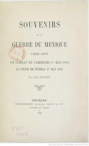 Souvenirs de la guerre du Mexique, 1862-1867
