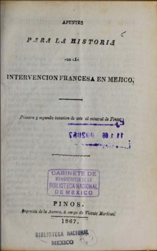 Apuntes para la historia de la intervención francesa en Méjico