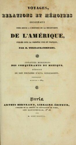 Cruautés horribles des conquérants du Mexique et des Indiens qui les aidèrent à soumettre cet empire à la Couronne d'Espagne