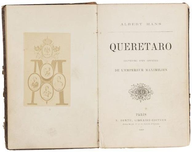 Queretaro : souvenirs d'un officier de l'empereur Maximilien