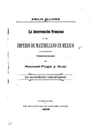 La intervención francesa y el imperio de Maximiliano en México