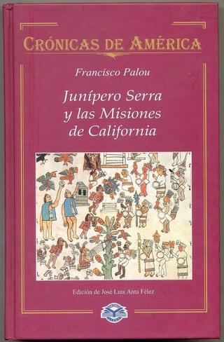 Junípero Serra y las misiones de California