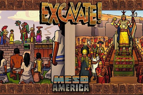 Excavate! Mesoamerica