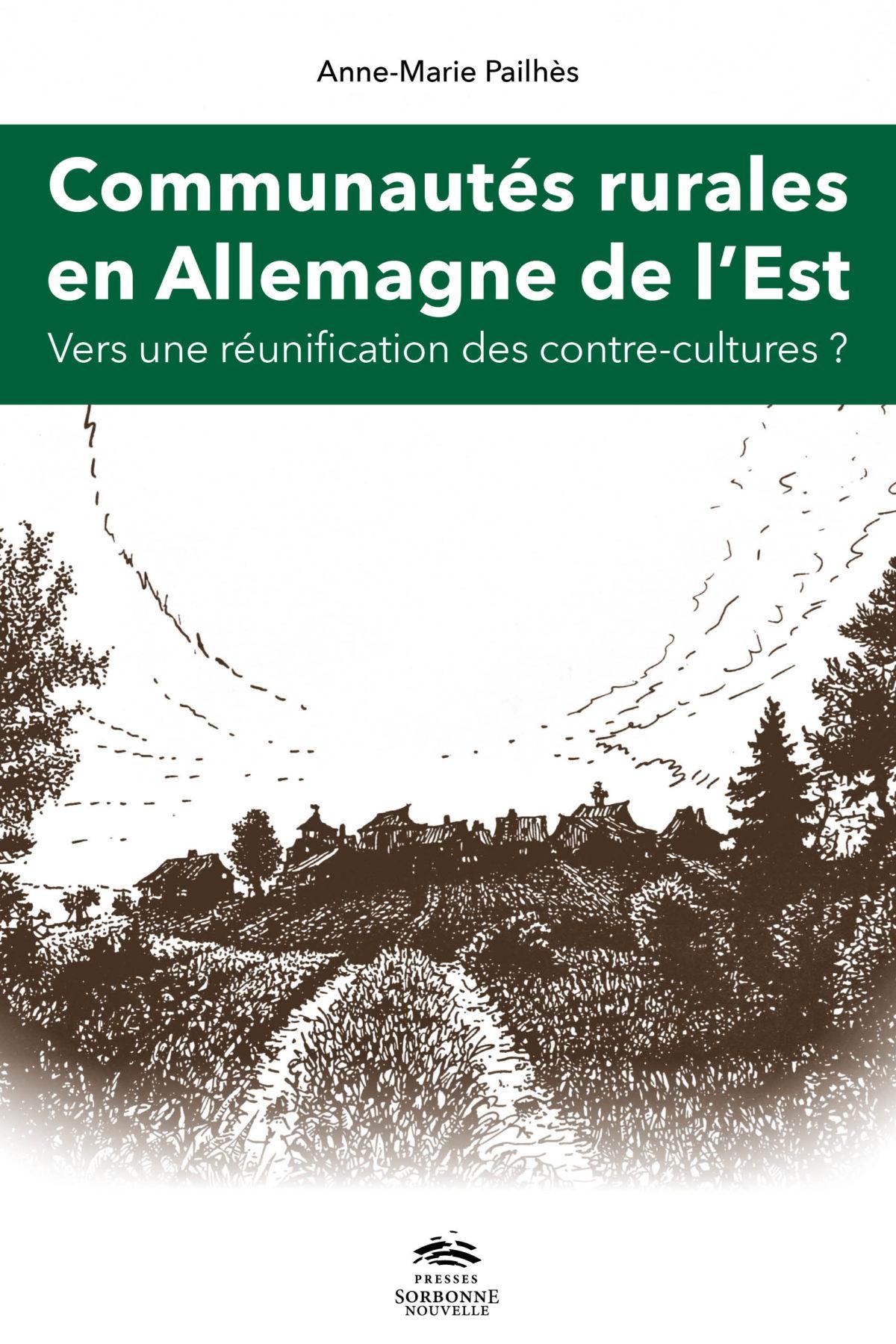 Anne-Marie Pailhès, Communautés rurales en Allemagne de l'Est : vers une réunification des contre-cultures?