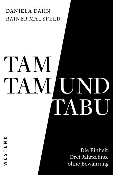 Compte rendu – Daniela Dahn, Rainer Mausfeld,  Tam Tam und Tabu