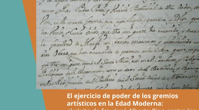 Séminaire de recherche: Rebecca carretero-calvo El ejercicio de poder de los gremios artísticos en la Edad Moderna: