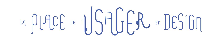 La place de l'usager en design
