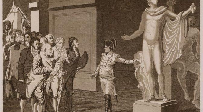1797: Napoleon als Aneigner des antiken Kulturerbes