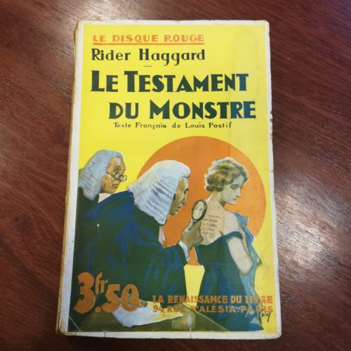 """H. Rider Haggard, Le Testament du Monstre, La Renaissance du Livre, collection """"Le Disque Rouge"""", 1933."""