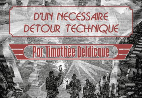 Voyages au centre de la thèse #3 : « D'un nécessaire détour technique » par Timothée Deldicque