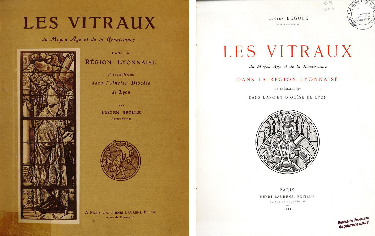 Couverture et page de titre des Vitraux du Moyen Âge et de la Renaissance dans la région lyonnaise... de Lucien Bégule.