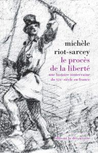 RIOT-SARCEY_ProcesLiberte