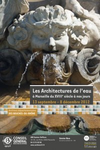 Les Architectures de l'eau à Marseille, du XVIIIe siècle à nos jours