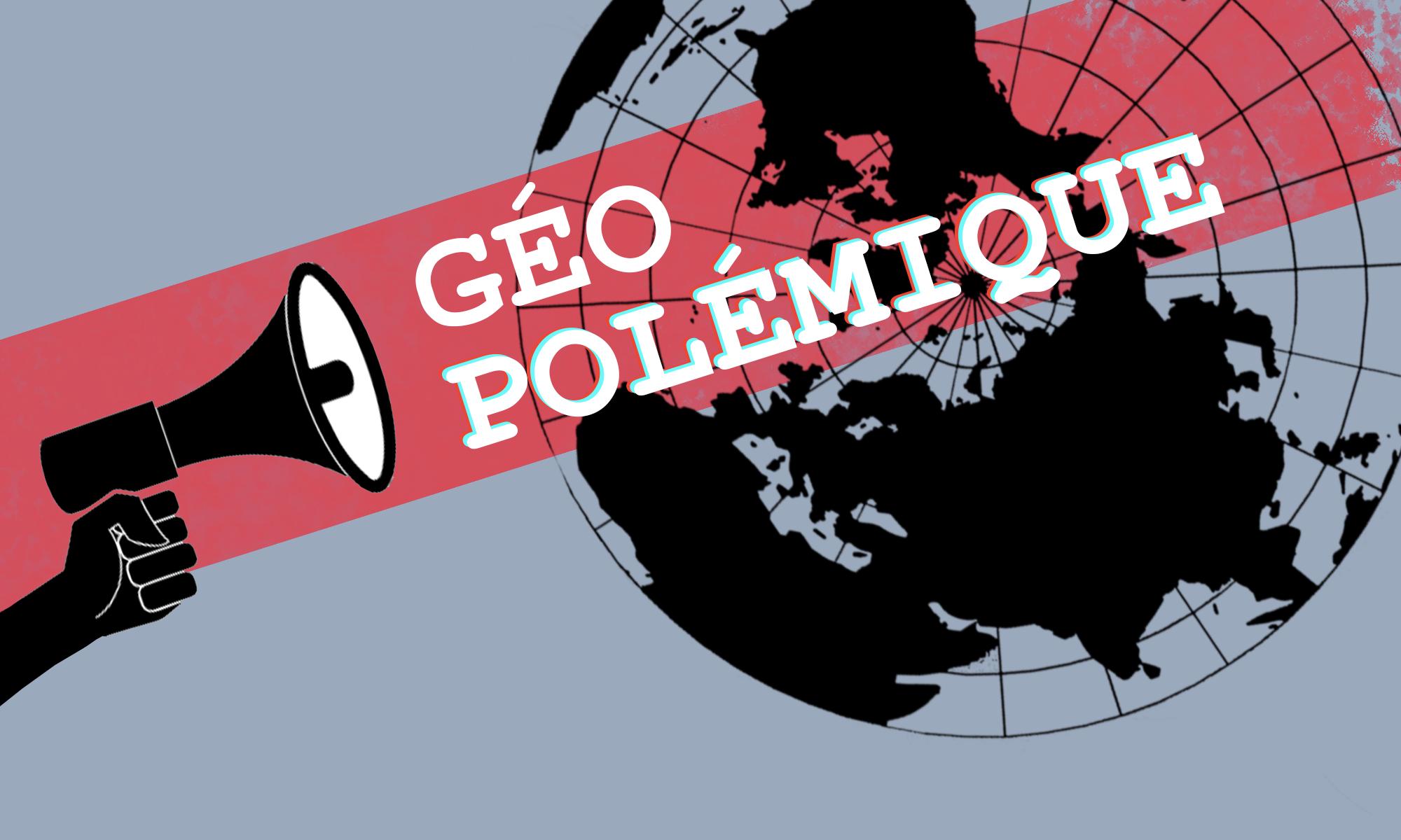 Géopolémique