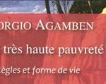 Agamben et la très haute pauvreté franciscaine : «le droit de n'avoir aucun droit»