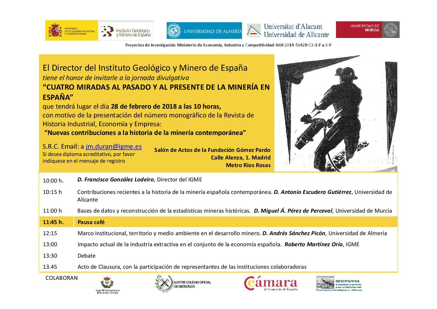 """Conferencia: """"Cuatro miradas al pasado y presente de la minería en España"""" 28 FEB 2018 Madrid"""