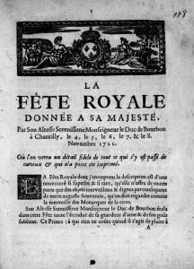Description de la fête royale donnée au roi par le duc de Bourbon à Chantilly en 1722. Volume CLXXVIII sur les réjouissances publiques, fol. 118.