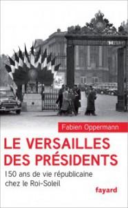 Le Versailles des présidents